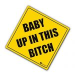 """Zone Tech """"Baby Up On This Bitch"""" Vehicle Safety Sticker – Premium Quality Convenient Reflective """"Baby Up On This Bitch"""" Vehicle Safety Funny Sign Sticker"""